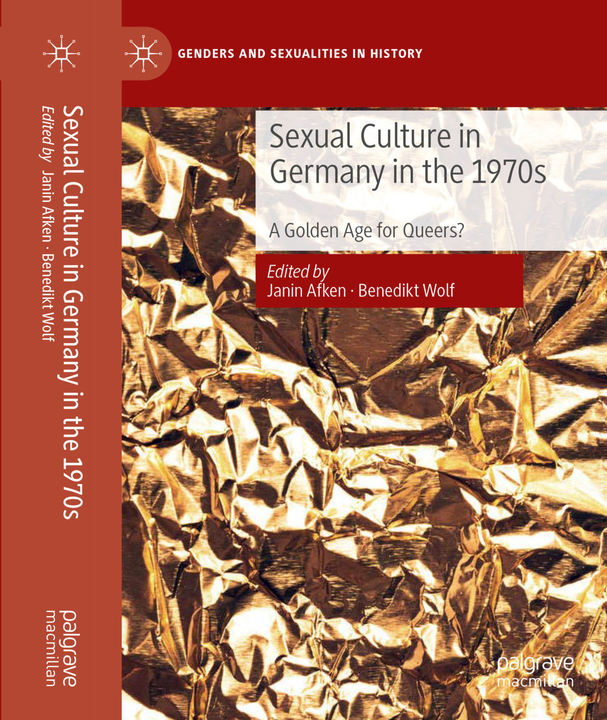 Sexual Culture in Germany in the 1970s: A Golden Age for Queers?